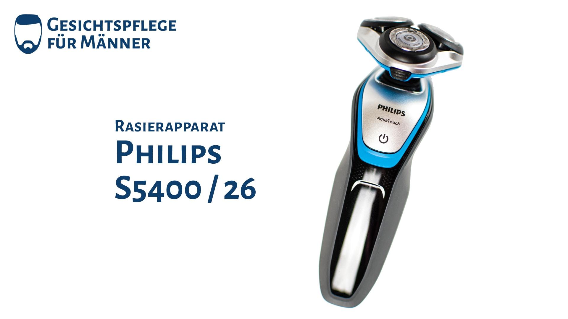 Titelbild zum Testbericht des Rasierapparates Philips S5400 / 26